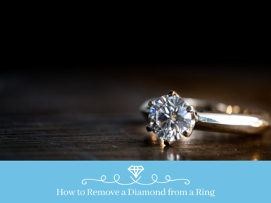 How to Remove a Diamond from a Ring